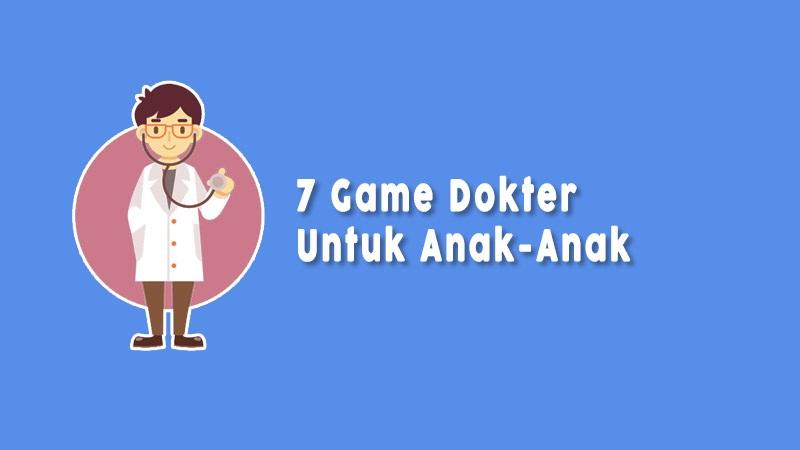 Game Dokter Untuk Anak Anak
