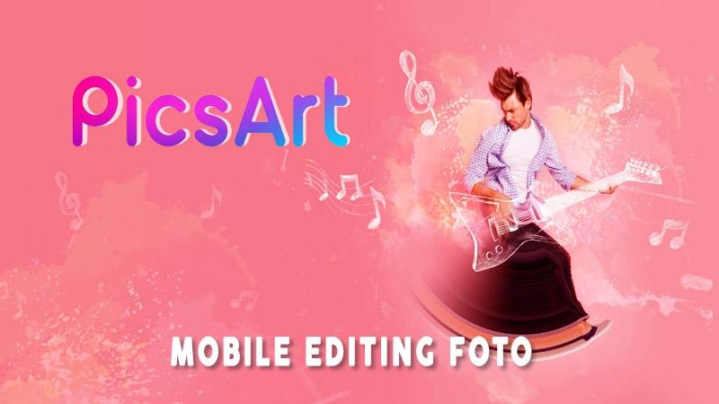 Picsart Aplikasi Editing Foto Terbaik 2020