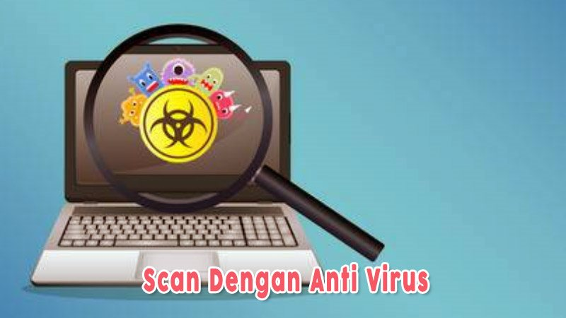 Scan Dengan Anti Virus Untuk Usb Yang Tidak Terbaca
