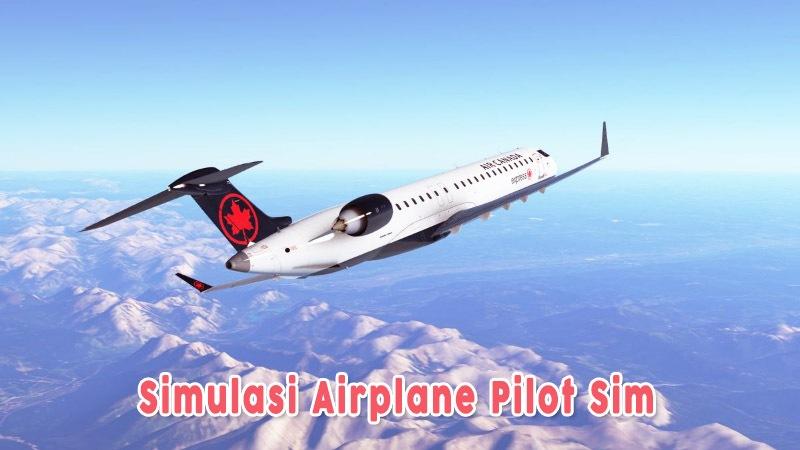 Simulasi Airplane Pilot Sim Game Simulasi Pesawat Terbang