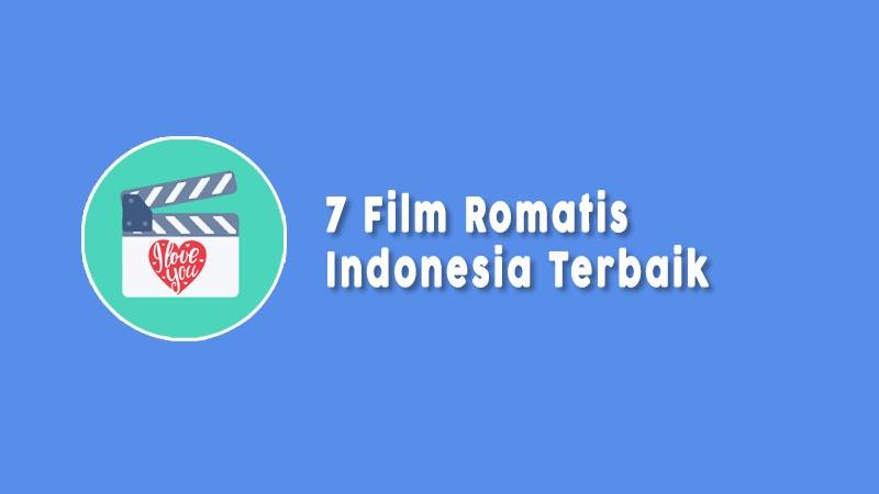 Film Romantis Indonesia Terbaik