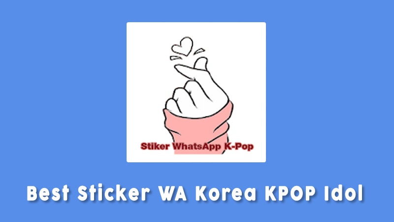 Best Sticker Wa Korea Kpop Idol Aplikasi Sticker Whatsapp