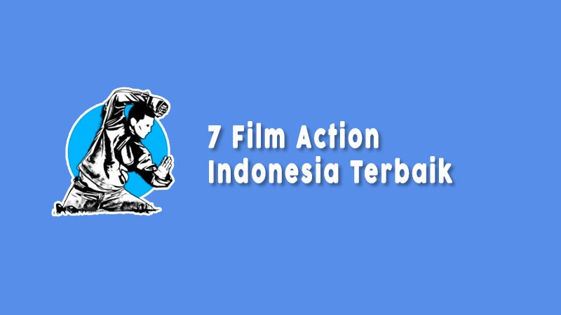 Film Action Indonesia Terbaik
