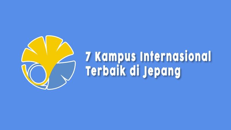 Kampus Internasional Di Jepang Terbaik