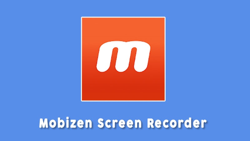 Mobizen Screen Recorder Aplikasi Perekam Layar Android