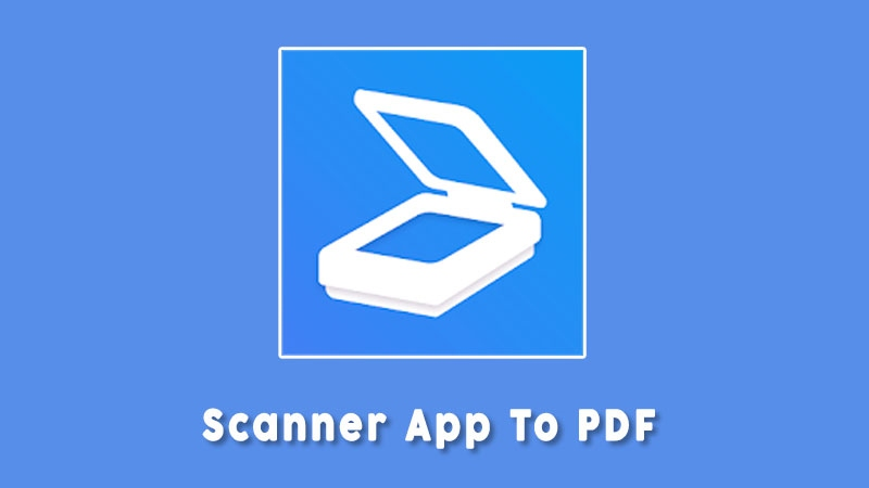 Scanner App To Pdf Aplikasi Scanner Android