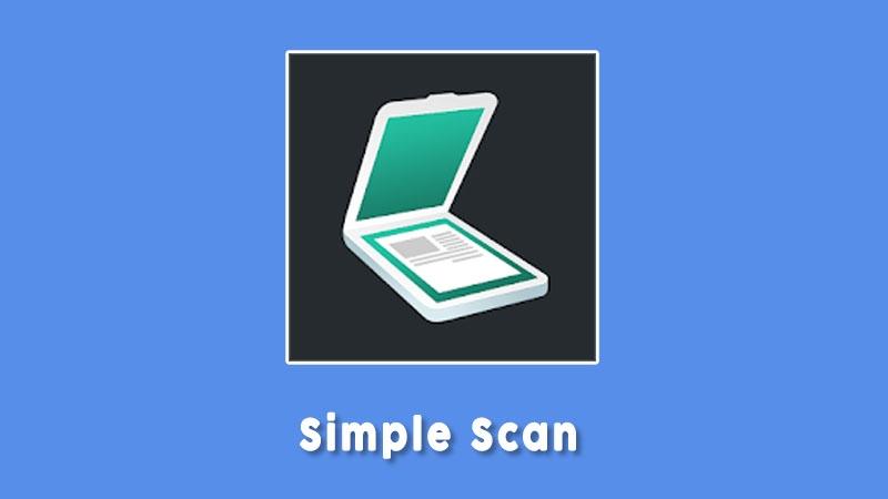 Simple Scan Aplikasi Scanner Terbaik Untuk Hp Android