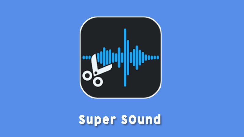 Super Sound Aplikasi Edit Audio Android Terbaik