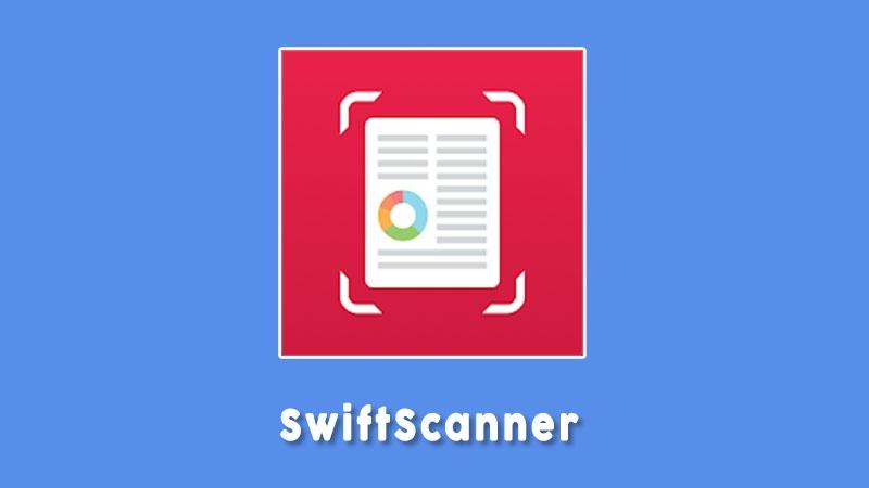 Swiftscanner Aplikasi Scanner Android Terbaik