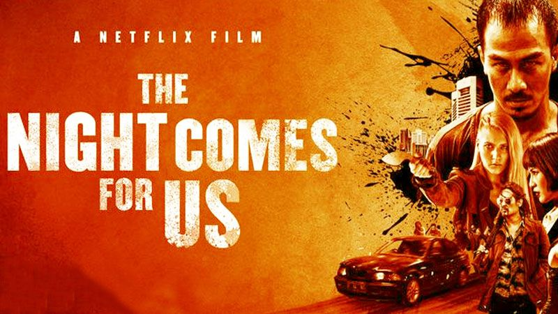 The Night Comes For Us Film Aksi Indoneis Terbaik