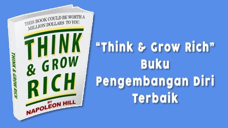 Think And Grow Rich Buku Pengembangan Diri Terbaik