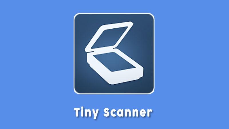Tiny Scanner Aplikasi Scanner Android
