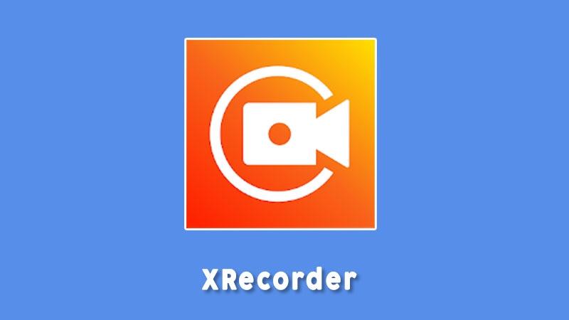 Xrecorder Aplikasi Perekam Layar Android