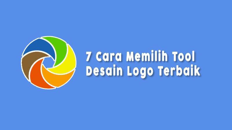 Cara Memilih Tool Desain Logo Gratis Terbaik