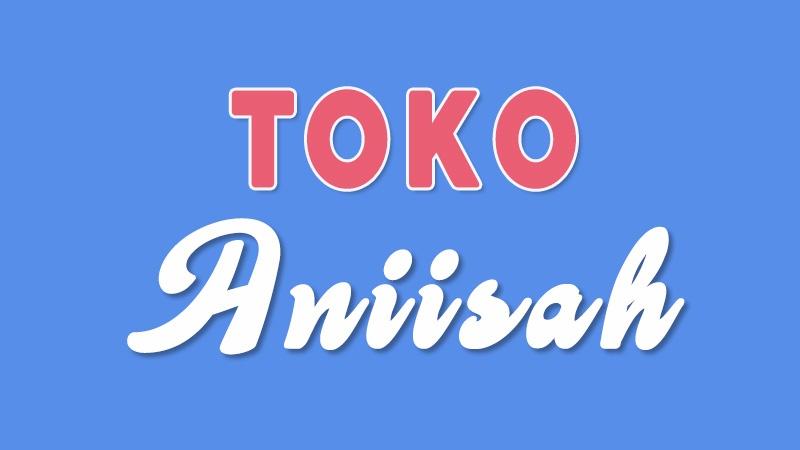 Nama Toko Aniisah