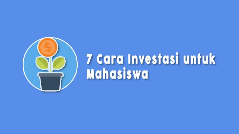 Cara Investasi Untuk Mahasiswa